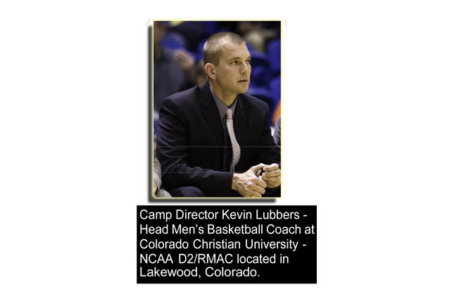 Kevin Lubbers High School Elite Basketball Camp -June 1-2 2015