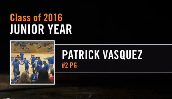 2016 PG Patrick Vasquez Ft. Lupton Billups